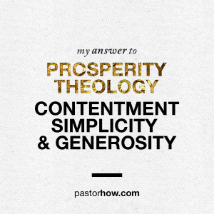 Pastor Tan Seow How - My Answer to Prosperity Theology-Contentment, Simplicity & Generosity