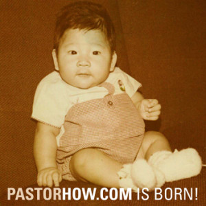 Pastor How Is Born