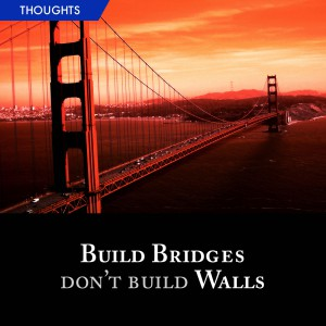 Build Bridges, Don't Build Wall by Pastor Tan Seow How (Pastor How) | Heart of God Church (HOGC)