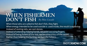 When Fishermen Don't Fish on PastorHow.com (Pastor How | HOGC) - For Facebook