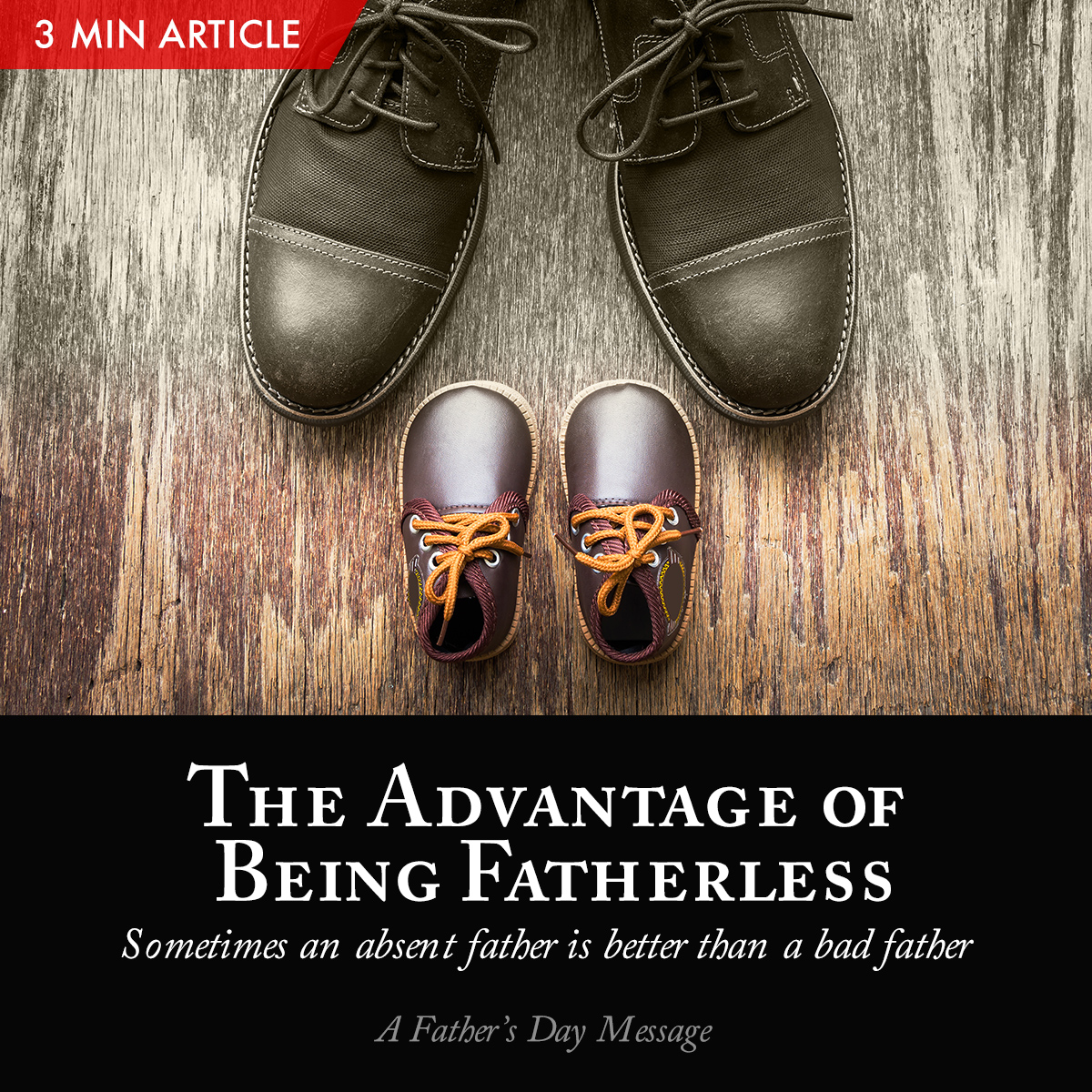 The Advantage of Being Fatherless | Pastor Tan Seow How