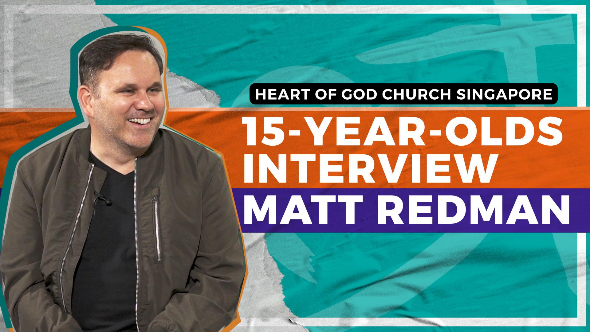 15 year olds interview Matt Redman