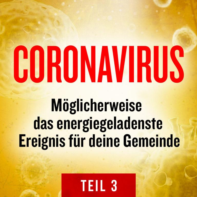 Coronavirus: Möglicherweise das energiegeladenste Ereignis für deine Gemeinde