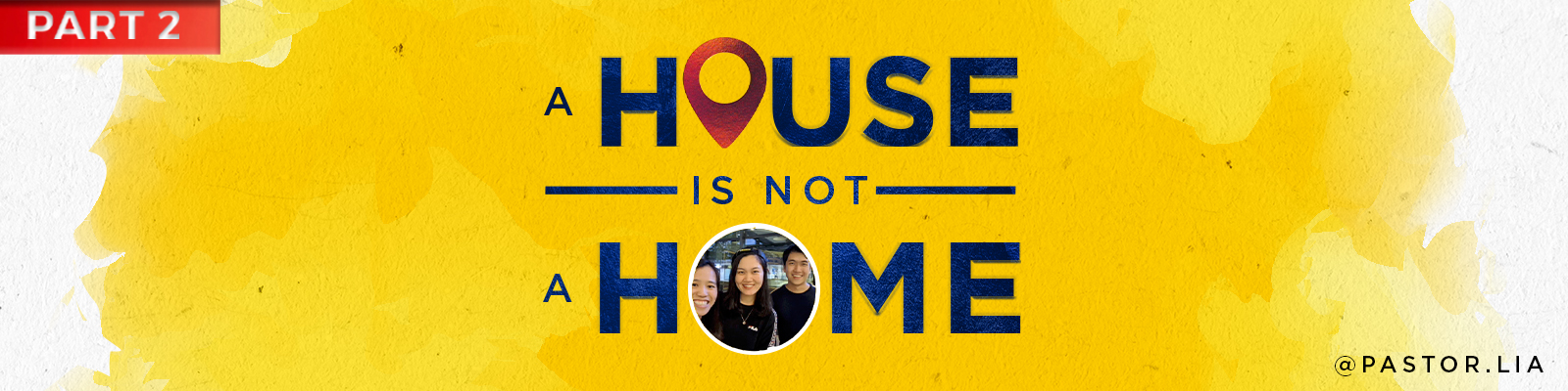 A House Is Not A Home Part 2