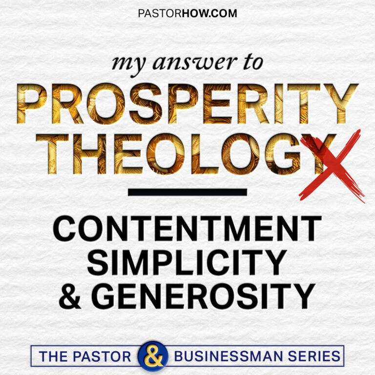 My Answer to Prosperity Theology - Contentment, Simplicity & Generosity